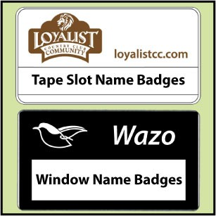 Tape Slot & Window Badges